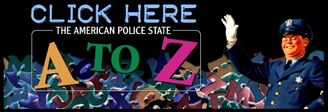 A-Z Police State Click Here